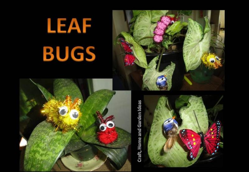 Craft, Home and Garden Ideas - Leaf Bugs