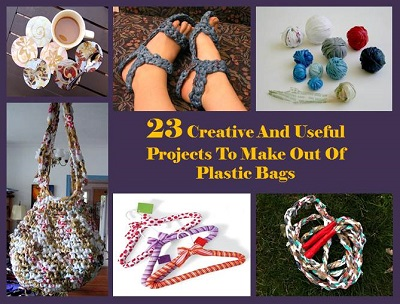 23 Creative And Useful Projects To Make Out Of Plastic Bags